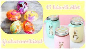 13 húsvéti ötlet  újrahasznosítással