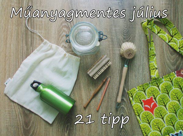 Műanyagmentes július: 21 tipp